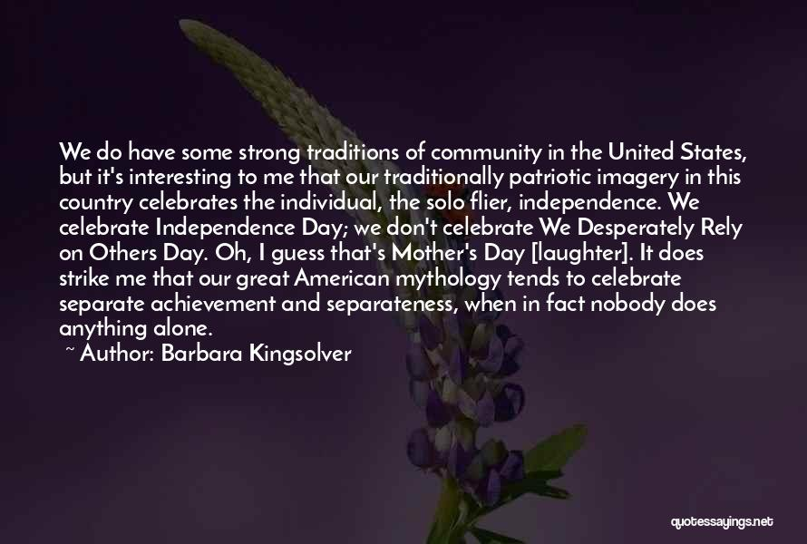 Interesting Day Quotes By Barbara Kingsolver