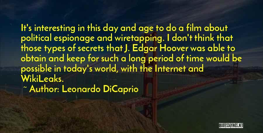 Interesting Day Quotes By Leonardo DiCaprio