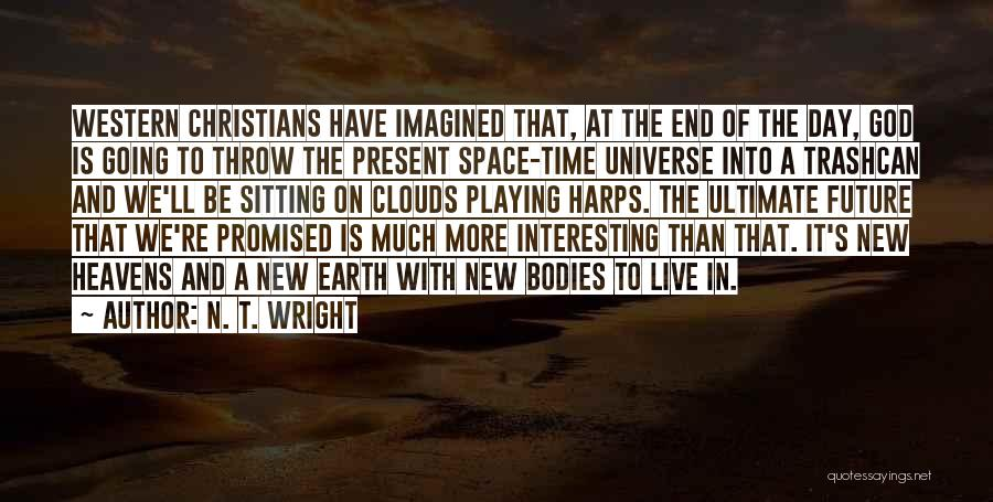 Interesting Day Quotes By N. T. Wright