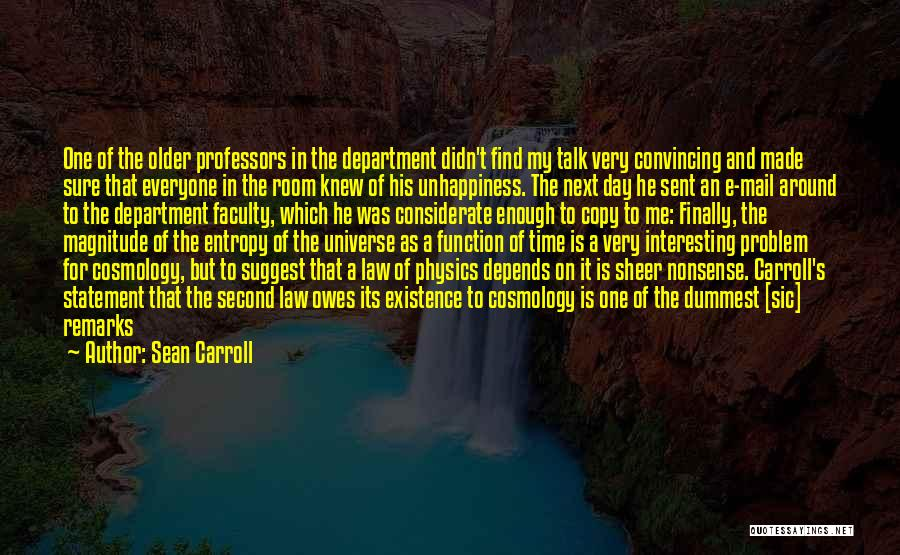 Interesting Day Quotes By Sean Carroll