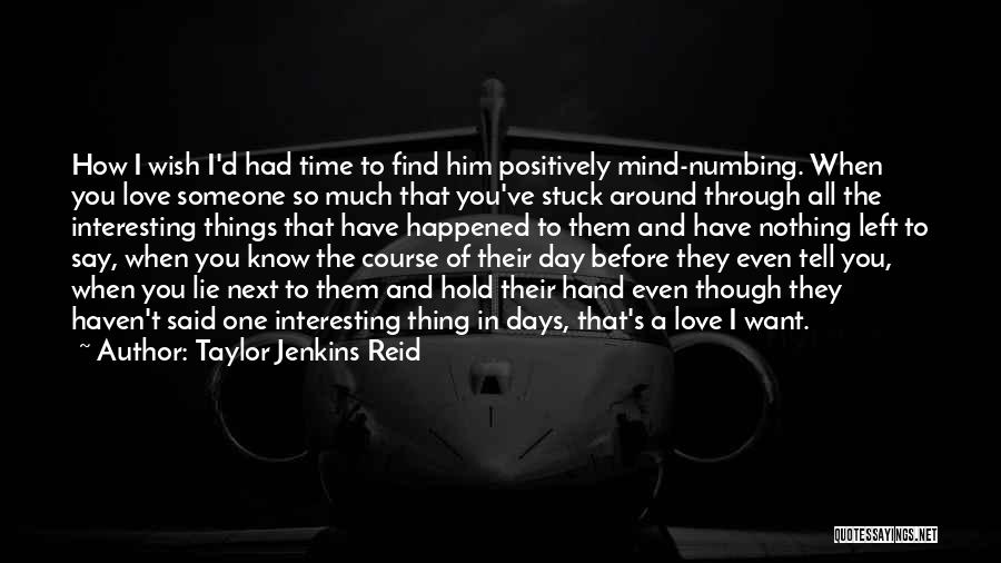 Interesting Day Quotes By Taylor Jenkins Reid