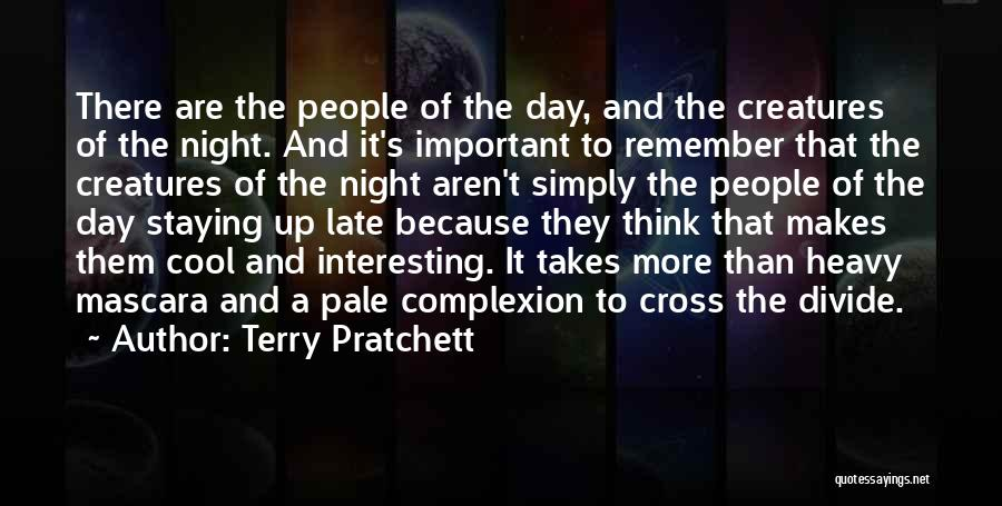 Interesting Day Quotes By Terry Pratchett