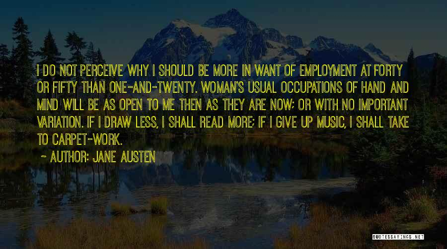 Interests And Hobbies Quotes By Jane Austen