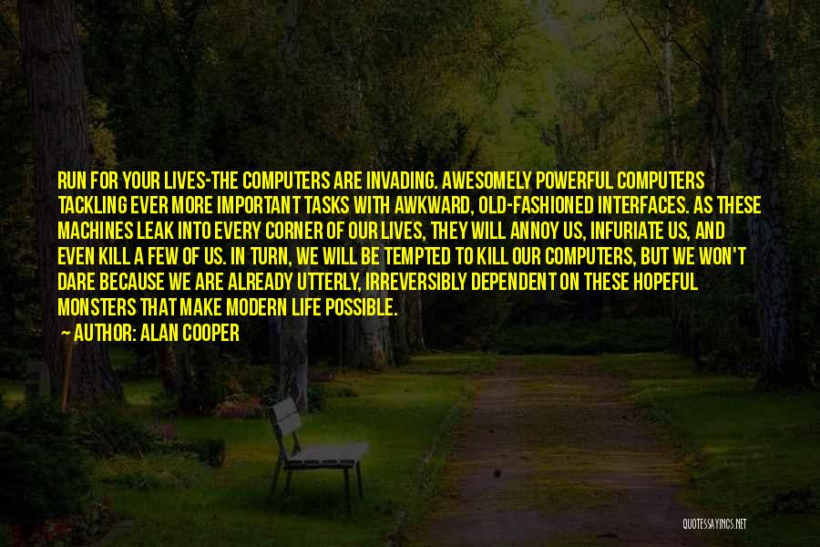 Interfaces Quotes By Alan Cooper