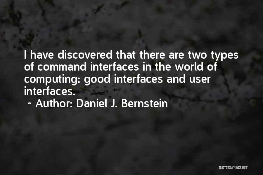Interfaces Quotes By Daniel J. Bernstein