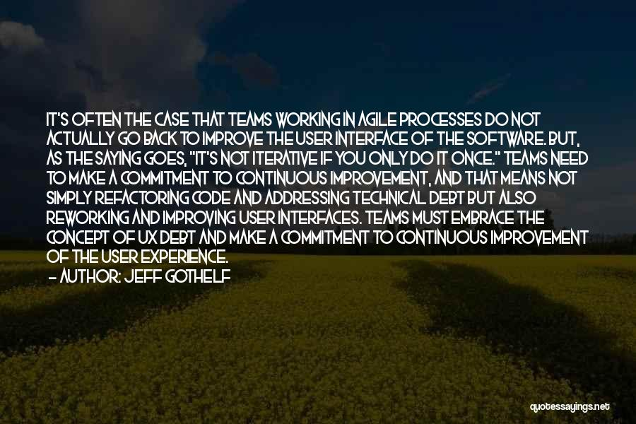 Interfaces Quotes By Jeff Gothelf