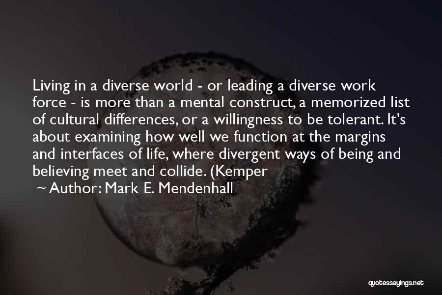 Interfaces Quotes By Mark E. Mendenhall