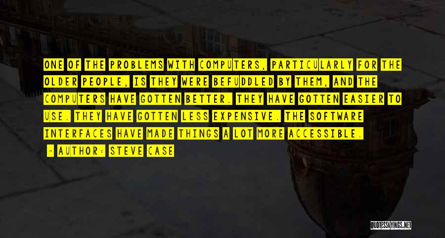 Interfaces Quotes By Steve Case