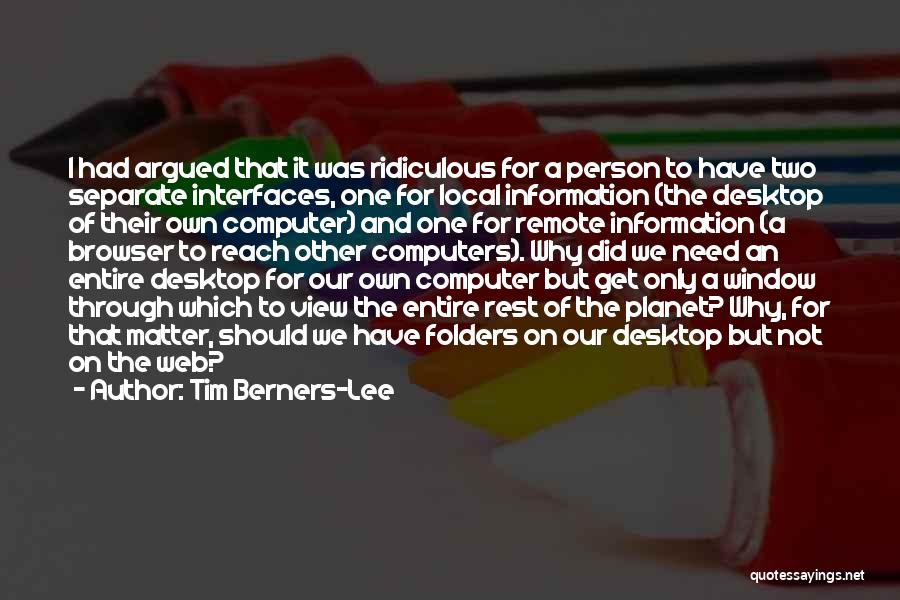 Interfaces Quotes By Tim Berners-Lee