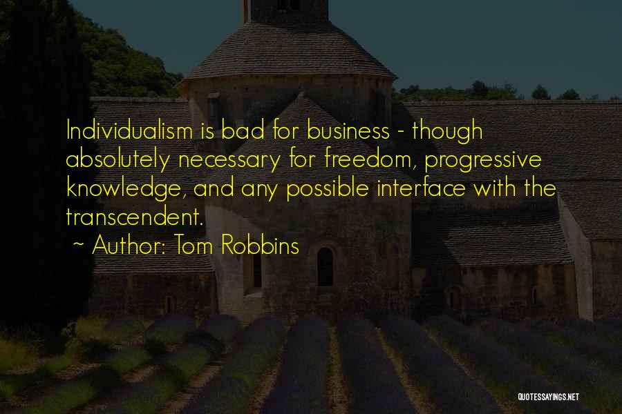 Interfaces Quotes By Tom Robbins