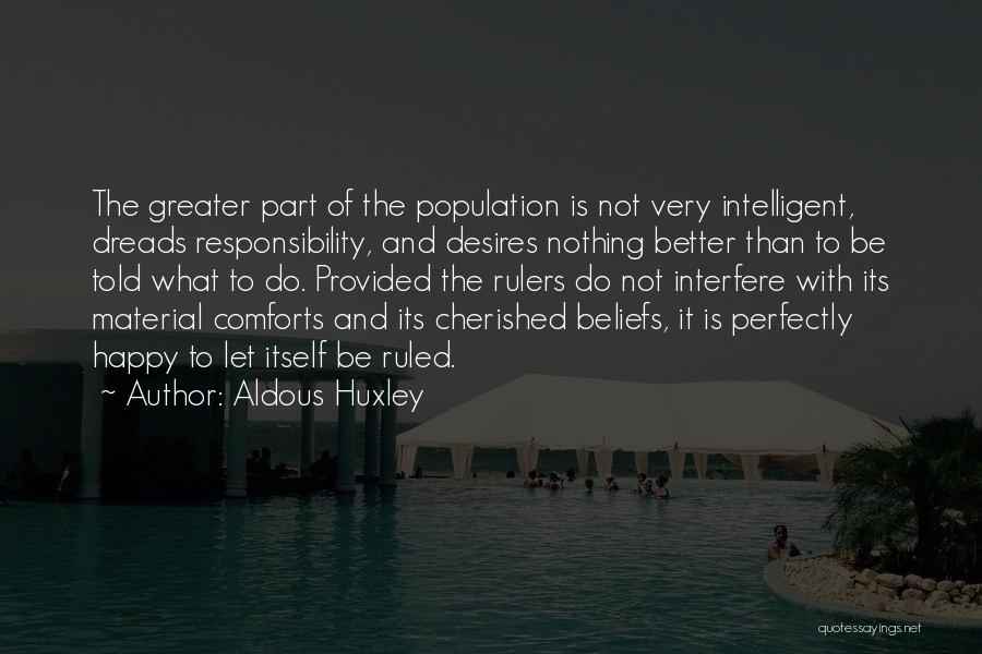 Interfere Quotes By Aldous Huxley