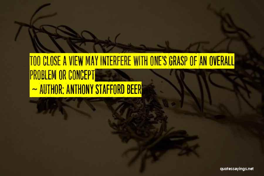 Interfere Quotes By Anthony Stafford Beer