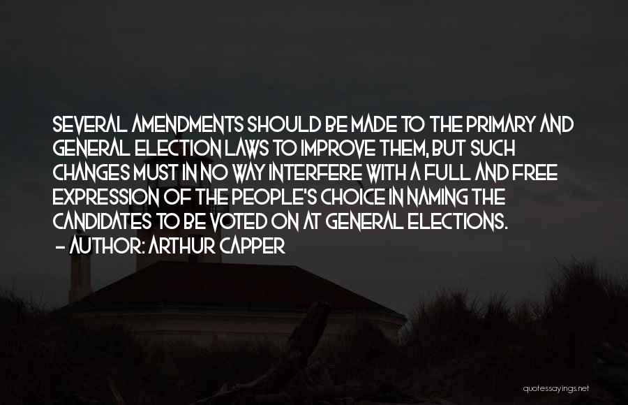 Interfere Quotes By Arthur Capper