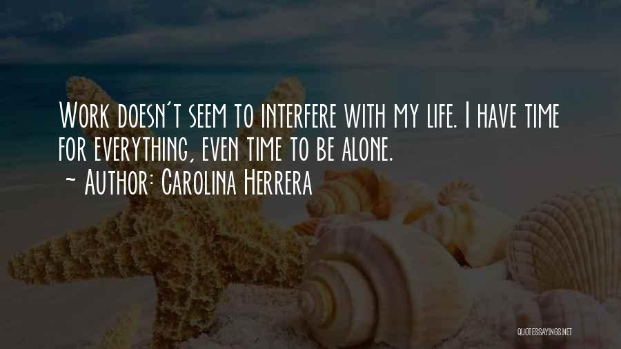 Interfere Quotes By Carolina Herrera