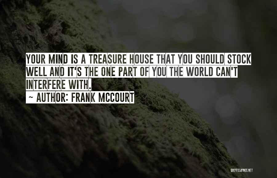 Interfere Quotes By Frank McCourt
