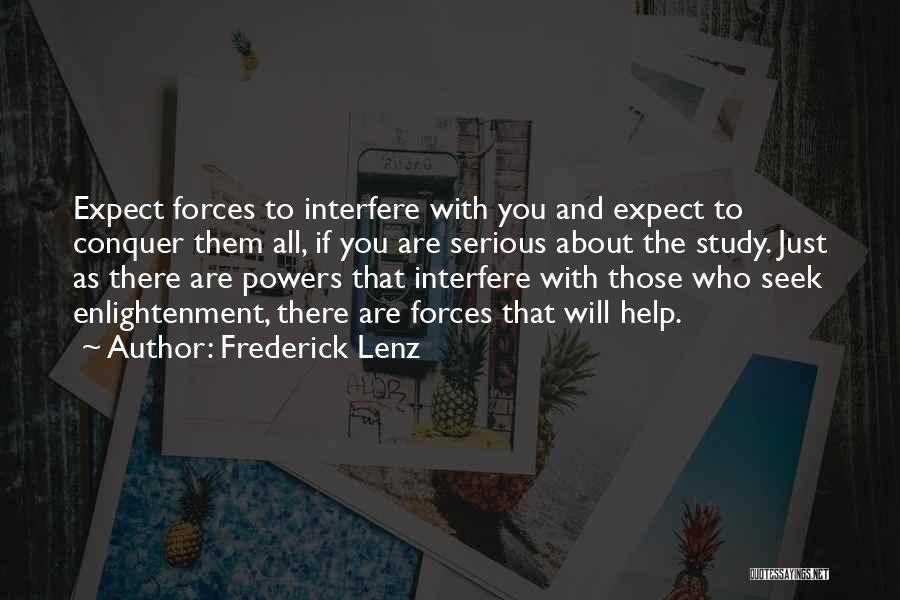 Interfere Quotes By Frederick Lenz