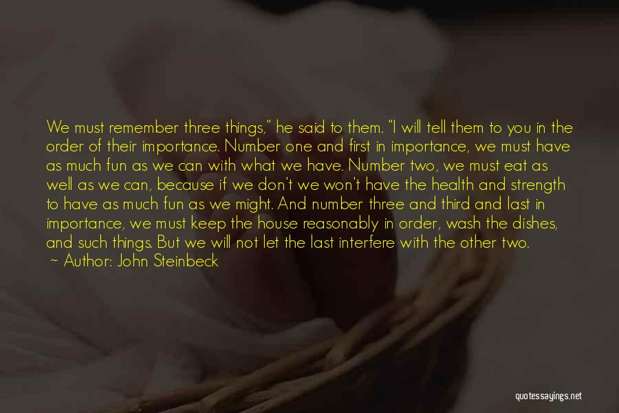 Interfere Quotes By John Steinbeck