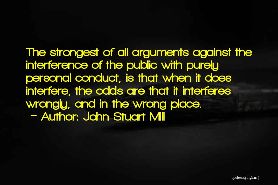 Interfere Quotes By John Stuart Mill