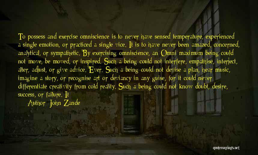 Interfere Quotes By John Zande