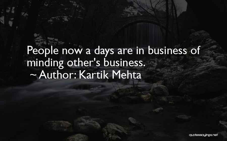 Interfere Quotes By Kartik Mehta