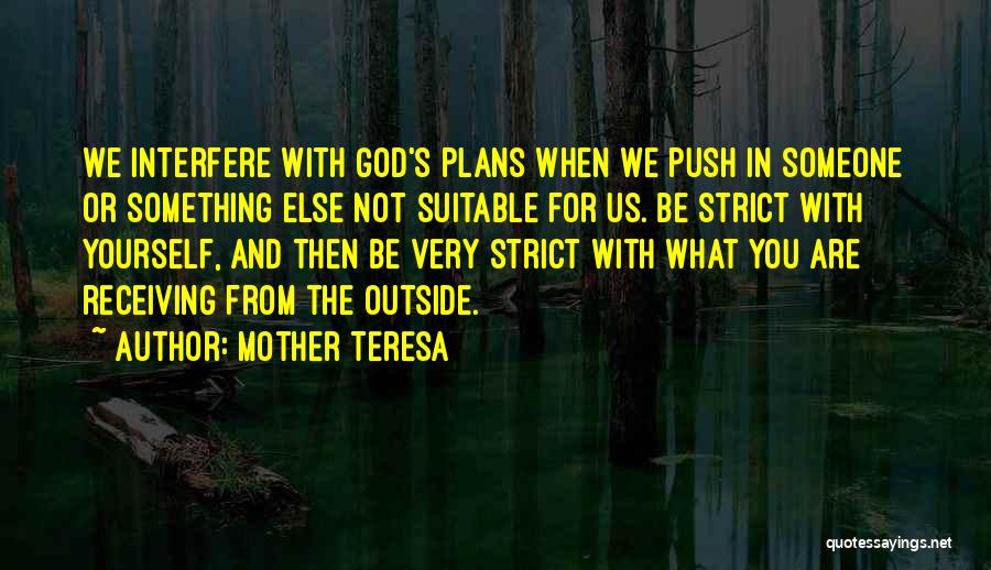 Interfere Quotes By Mother Teresa