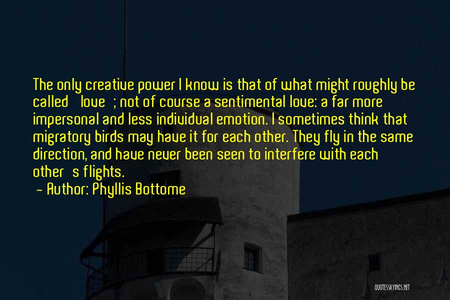 Interfere Quotes By Phyllis Bottome