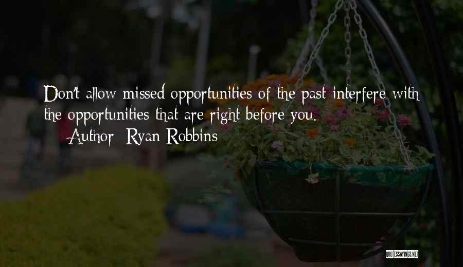 Interfere Quotes By Ryan Robbins