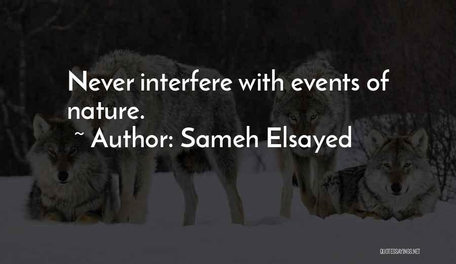 Interfere Quotes By Sameh Elsayed