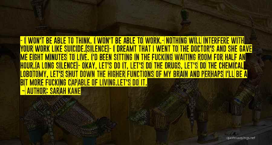 Interfere Quotes By Sarah Kane