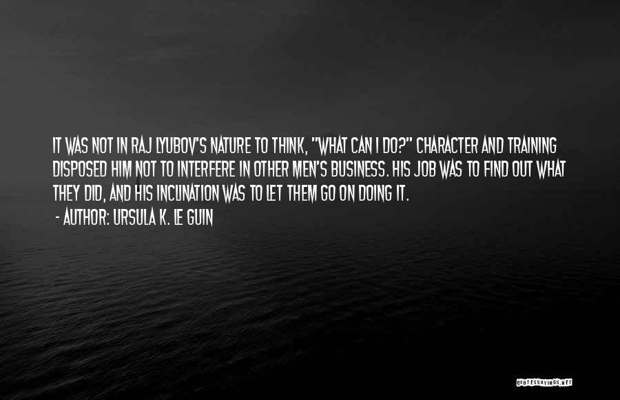 Interfere Quotes By Ursula K. Le Guin