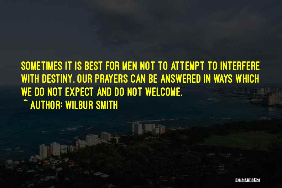 Interfere Quotes By Wilbur Smith