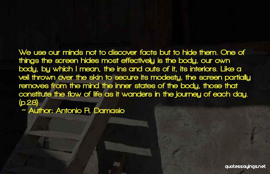 Interiors Quotes By Antonio R. Damasio