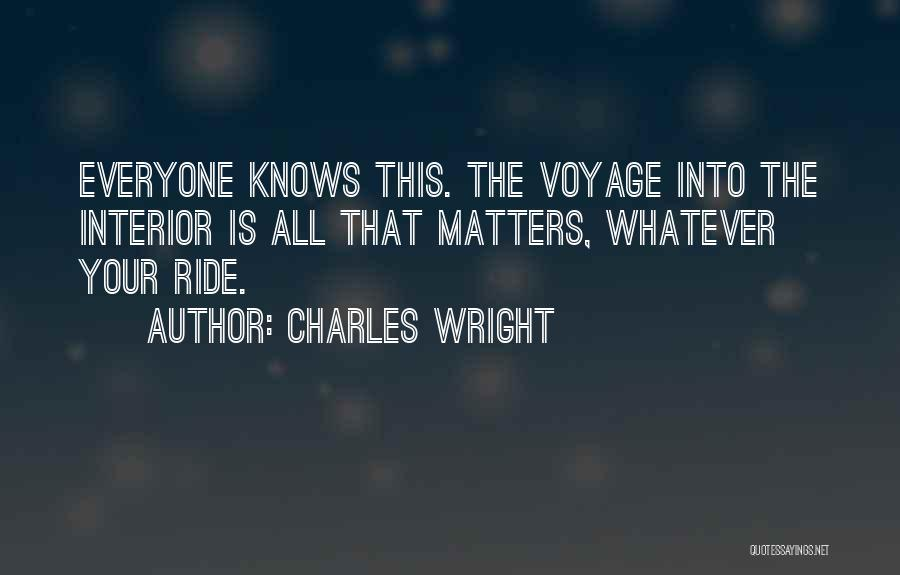 Interiors Quotes By Charles Wright