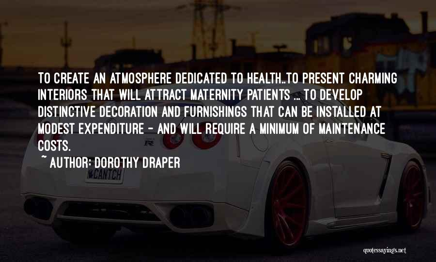 Interiors Quotes By Dorothy Draper