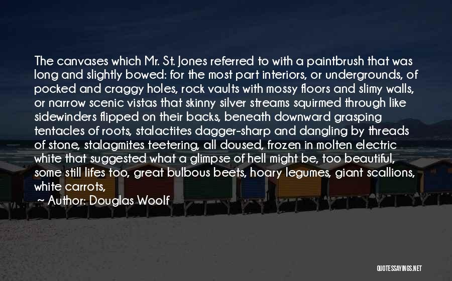 Interiors Quotes By Douglas Woolf