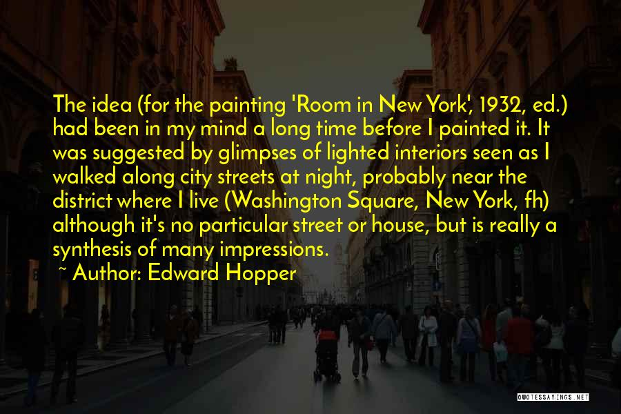 Interiors Quotes By Edward Hopper