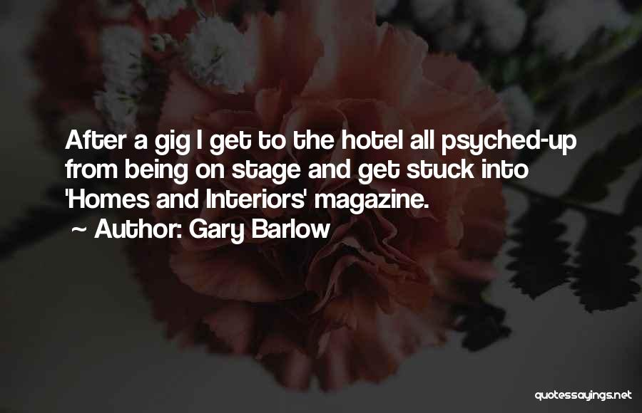 Interiors Quotes By Gary Barlow
