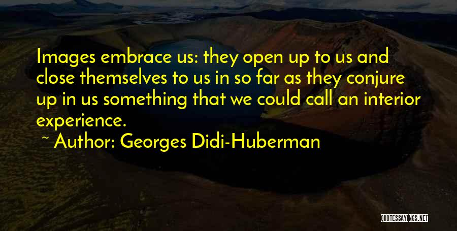 Interiors Quotes By Georges Didi-Huberman