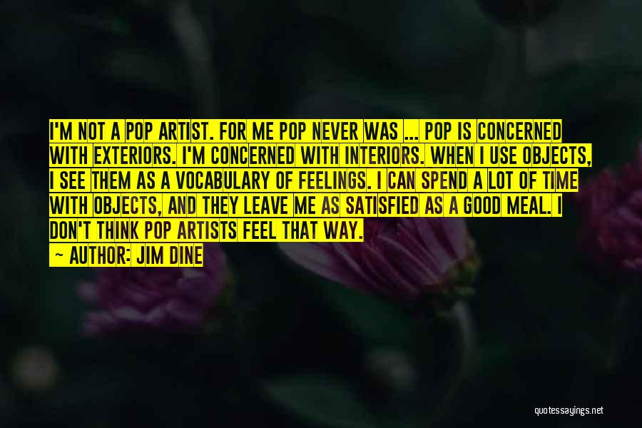 Interiors Quotes By Jim Dine