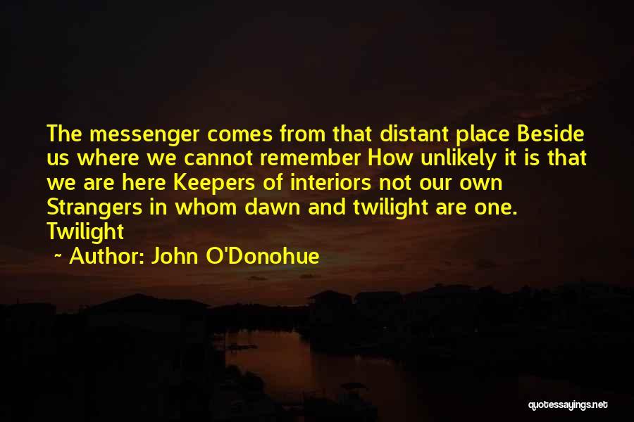 Interiors Quotes By John O'Donohue