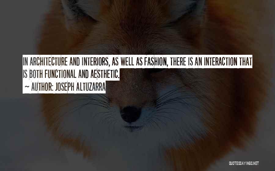 Interiors Quotes By Joseph Altuzarra