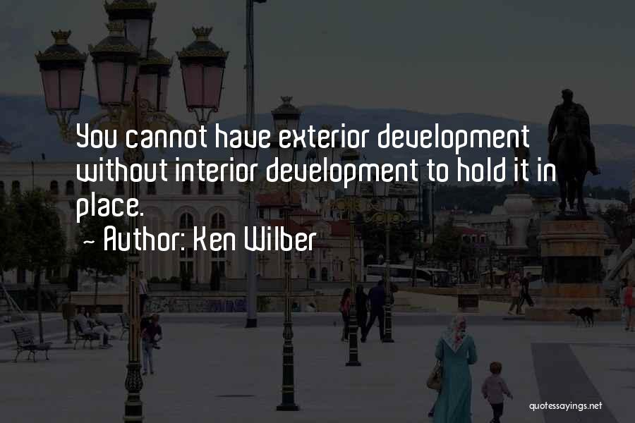 Interiors Quotes By Ken Wilber