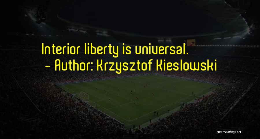Interiors Quotes By Krzysztof Kieslowski