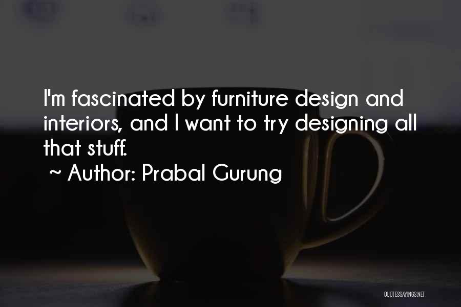 Interiors Quotes By Prabal Gurung