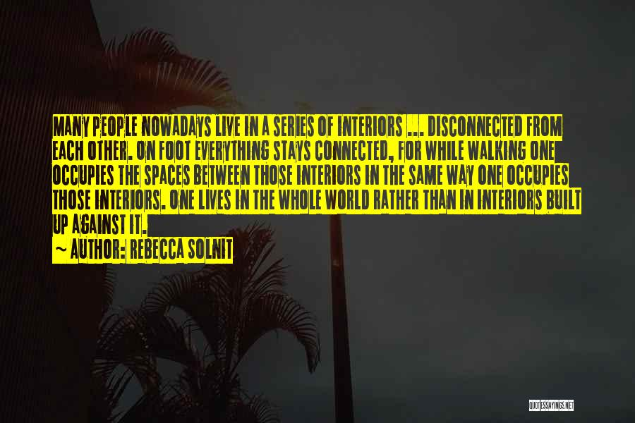Interiors Quotes By Rebecca Solnit