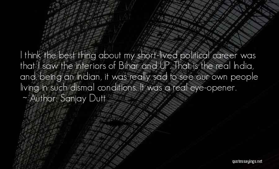 Interiors Quotes By Sanjay Dutt
