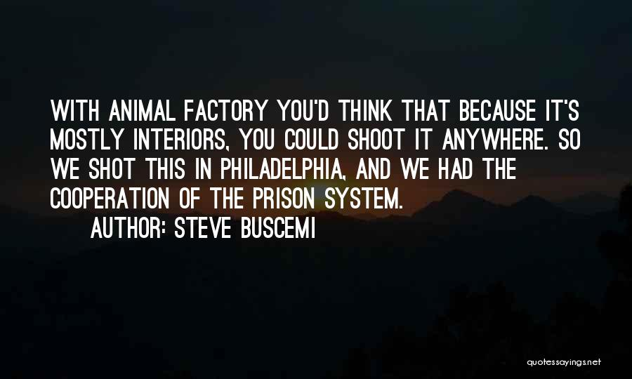 Interiors Quotes By Steve Buscemi