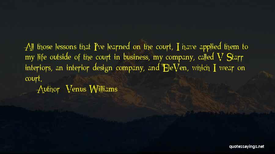 Interiors Quotes By Venus Williams