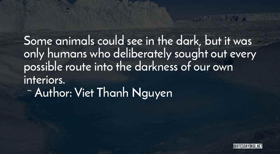 Interiors Quotes By Viet Thanh Nguyen