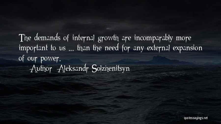 Internal Growth Quotes By Aleksandr Solzhenitsyn